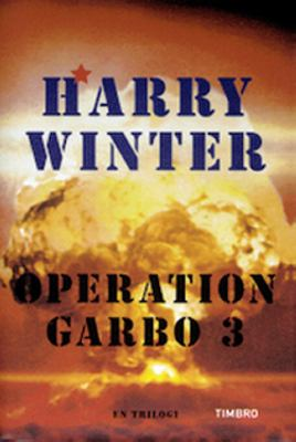 Operation Garbo 3, Upplösningen