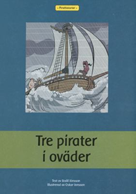 Tre pirater i oväder