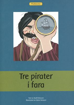 Tre pirater i fara