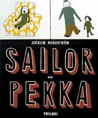 Sailor & Pekka : trilogi