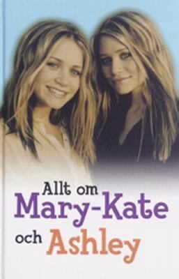 Allt om Mary-Kate och Ashley
