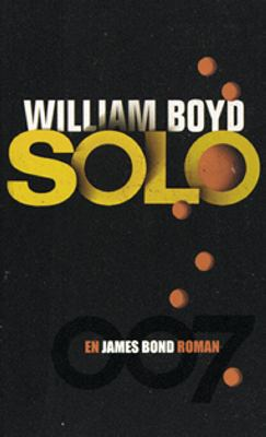 Solo : [007] : [en James Bond roman]
