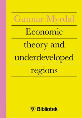 Economic theory and under-developed regions