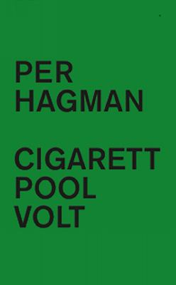 Cigarett ; Pool ; Volt