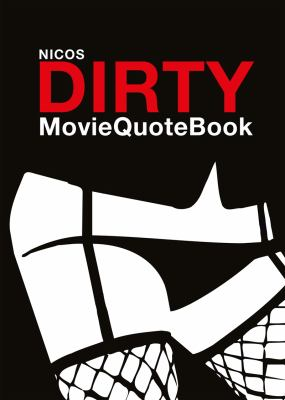 Nicos dirty moviequotebook