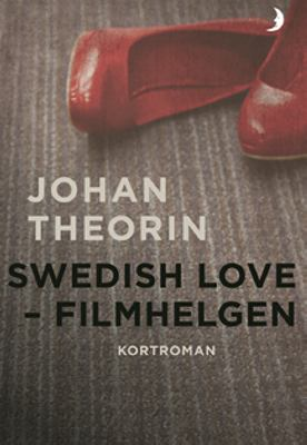 Swedish Love - filmhelgen