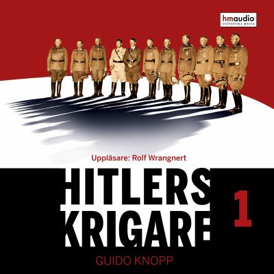 Hitlers krigare Del 1