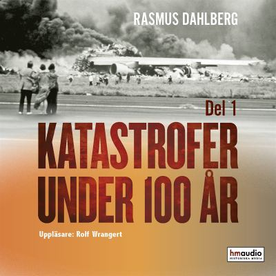 Katastrofer under 100 år D. 1