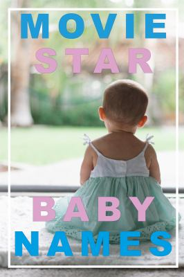 Movie star baby names