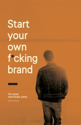 Start your own f*cking brand