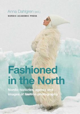 Fashioned in the north