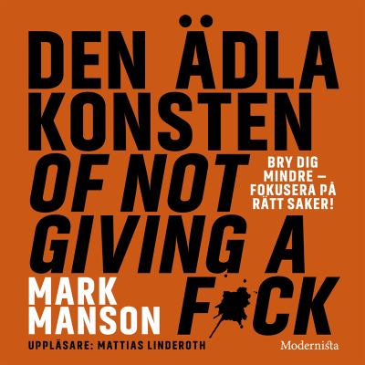 Den ädla konsten of not giving a f*ck