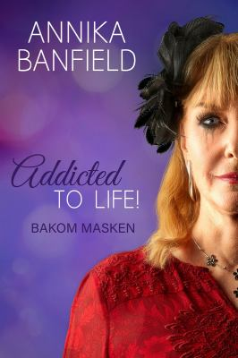 Addicted to life! [Elektronisk resurs] : bakom masken